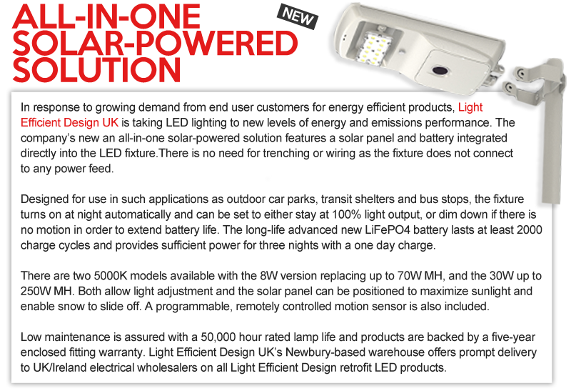All in one solar powered solution Light efficient design