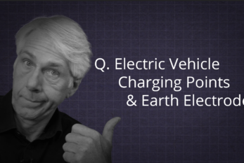 Learning Lounge: Converting a TN-C-S to TT for an EV Charging Point