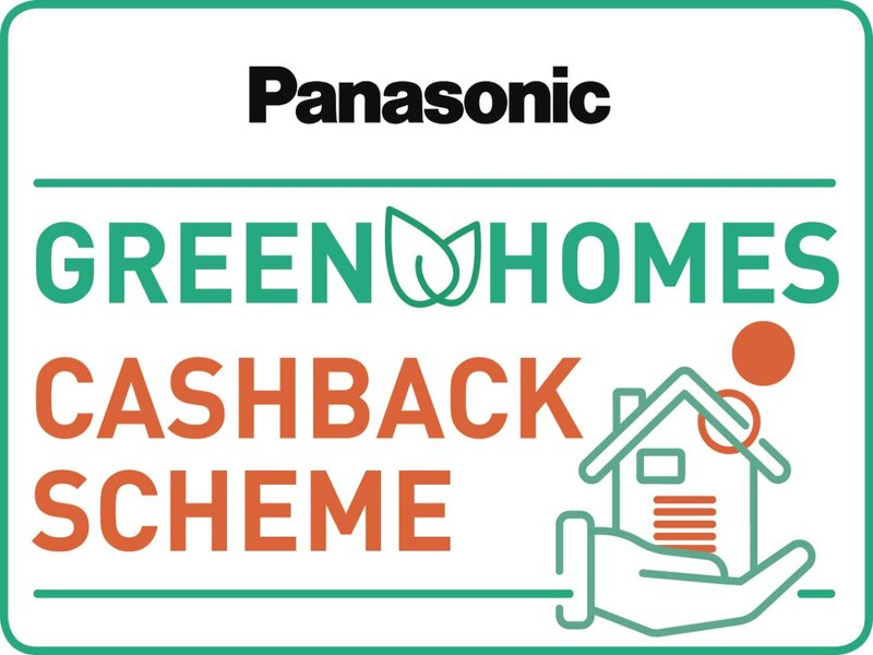 Panasonic's cashback schemes to continue despite Government U-turn on Green Homes Grant