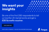 UK trades businesses - share your views in return for a £20 Screwfix voucher!